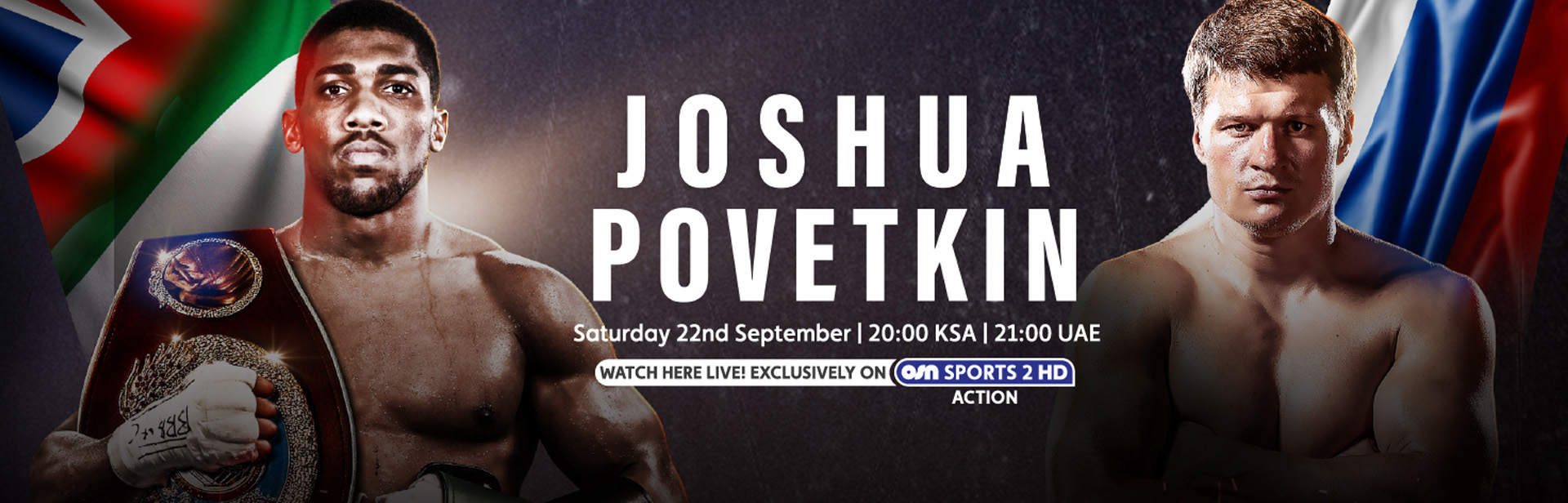 Joshua vs Povetkin: World heavyweight title fight on OSN