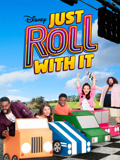 Just Roll with it – Disney Channel